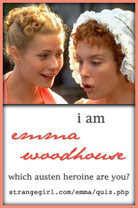 I am Emma Woodhouse!