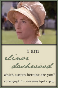 I am Elinor Dashwood!