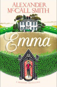 "Alexander McCall Smith""s Emma reboot - a tribute to Jane Austen""s original novel"